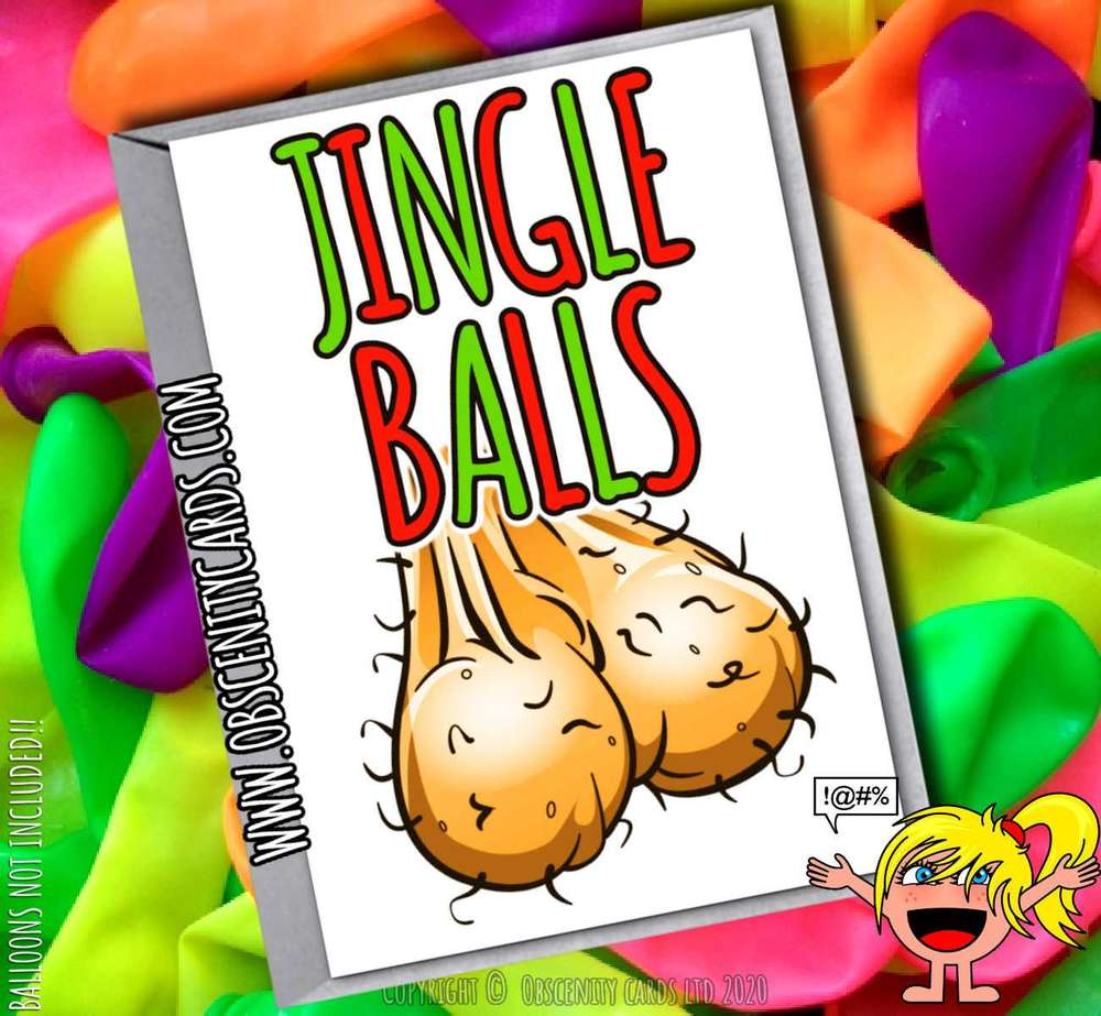 JINGLE BALLS FUNNY CHRISTMAS CARD