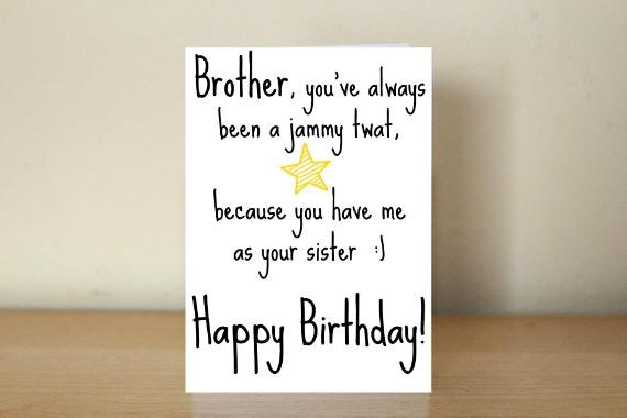 Happy Birthday Brother Card Youre A Jammy Twat Because You Have