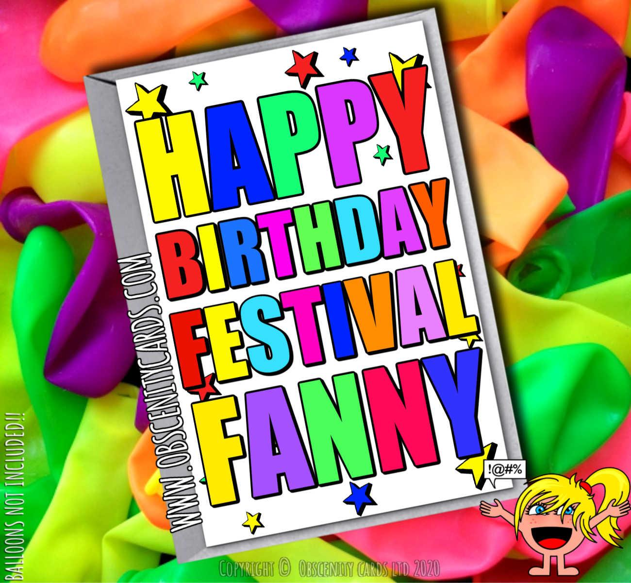 HAPPY BIRTHDAY FESTIVAL FANNY FUNNY CARD