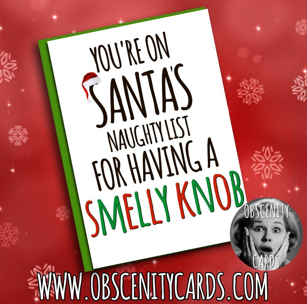 Obscene funny offensive birthday cards by Obscenity cards. Obscene Funny Cards, Pens, Party Hats, Key rings, Magnets, Lighters & Loads More!YOU'RE ON SANTA'S FUCK YOU LIST FOR BEING A SMELLY CUNT CARD