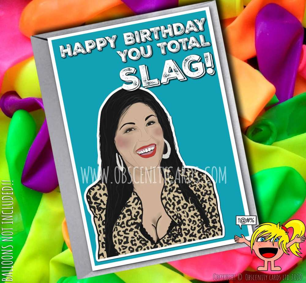 HAPPY BIRTHDAY YOU TOTAL SLAG KAT SLATER EASTENDERS FUNNY CARD