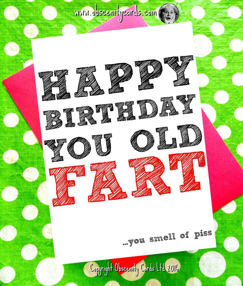 Happy birthday card you old cunt happy birthday card you old fart bookmarktalkfo Gallery