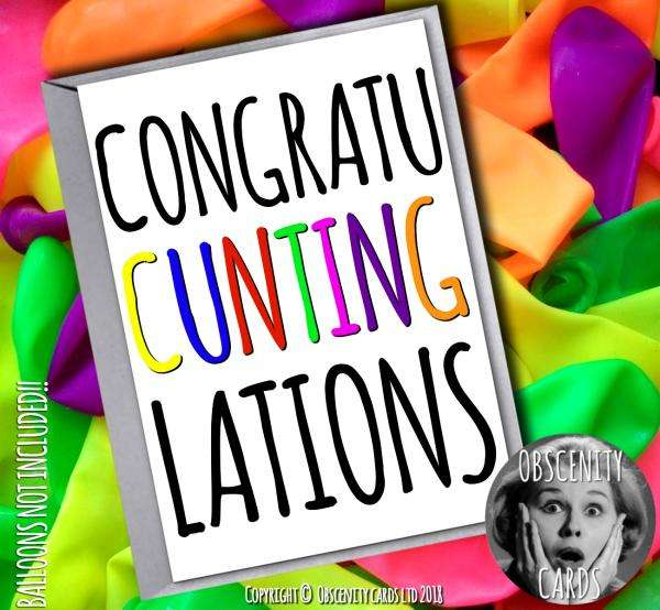 Obscene funny offensive congratulations cards by Obscenity cards. Obscene Funny Cards, Pens, Party Hats, Key rings, Magnets, Lighters & Loads More!