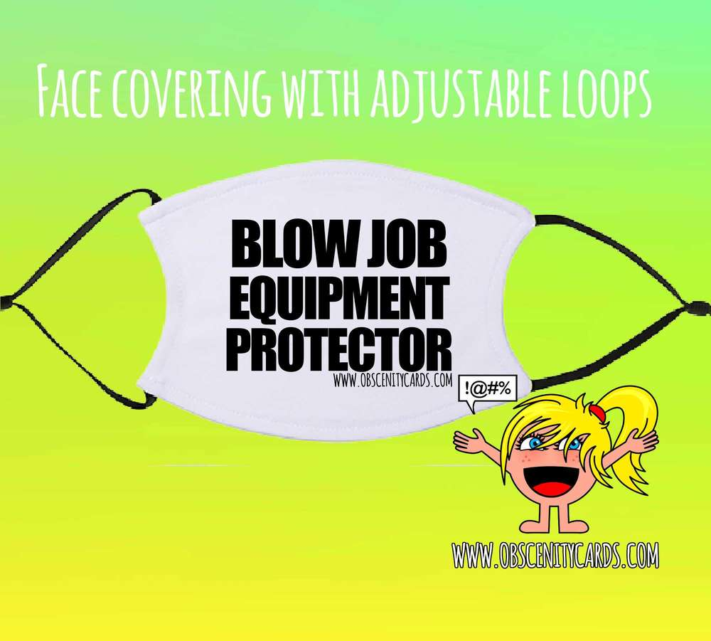 BLOW JOB EQUIPMENT PROTECTOR FACE COVERING / FACE FASHION / FACIAL COVER