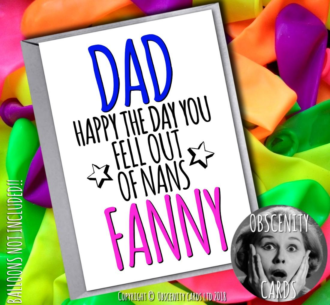 Obscene funny FATHERS birthday cards by Obscenity cards. Obscene Funny Cards, Pens, Party Hats, Key rings, Magnets, Lighters & Loads More!