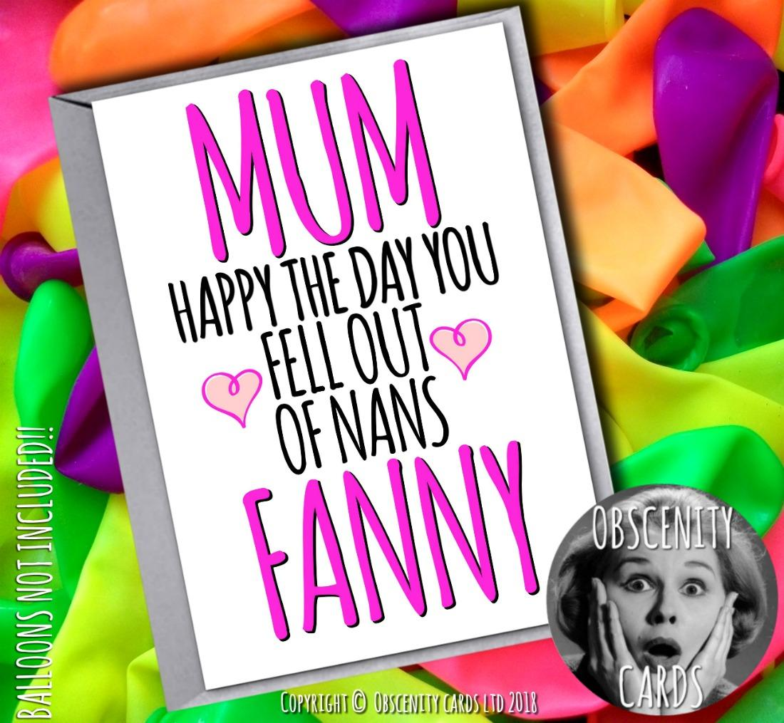 Obscene funny MOTHER birthday cards by Obscenity cards. Obscene Funny Cards, Pens, Party Hats, Key rings, Magnets, Lighters & Loads More!