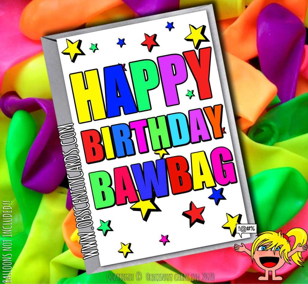 HAPPY BIRTHDAY BAWBAG FUNNY CARD