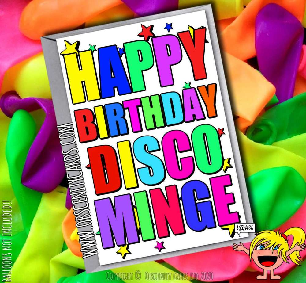HAPPY BIRTHDAY DISCO MINGE FUNNY CARD