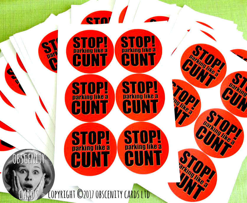 Obscene funny novelty parking stickers by Obscenity cards. Obscene Funny Cards, Pens, Party Hats, Key rings, Magnets, Wine Bags, Lighters & Loads More!