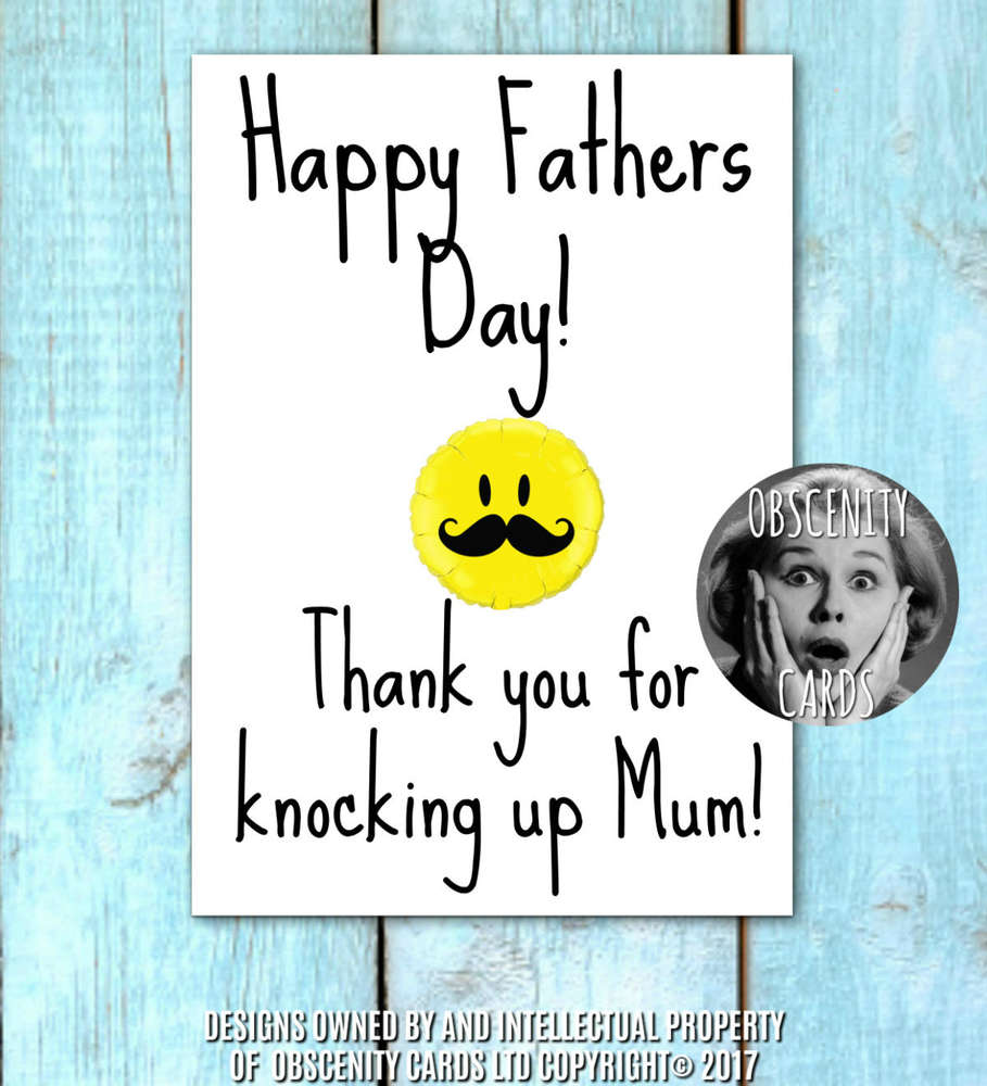 Obscene funny Father's Day cards by Obscenity cards. Obscene Funny Cards, Pens, Party Hats, Key rings, Magnets, Lighters & Loads More!
