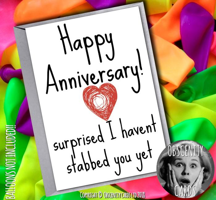 Obscene funny anniversary cards by Obscenity cards. Obscene Funny Cards, Pens, Party Hats, Key rings, Magnets, Lighters & Loads More!