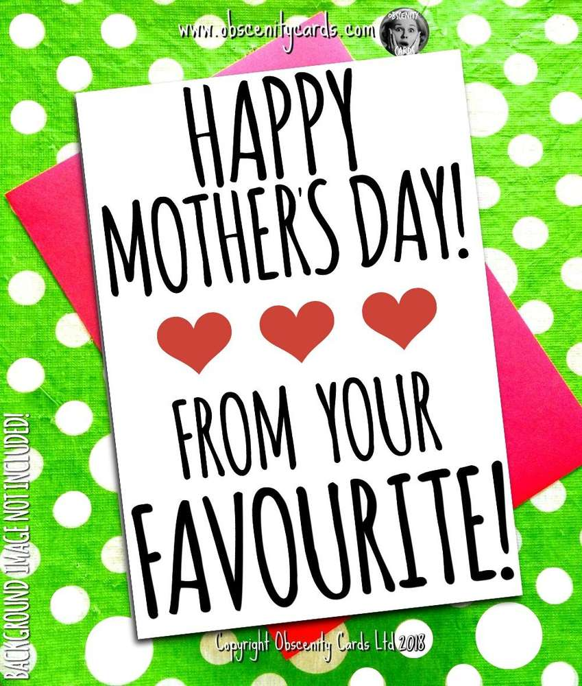 HAPPY MOTHER'S DAY CARD, SORRY I WAS A LITTLE BITCH Obscene funny offensive birthday cards by Obscenity cards. Obscene Funny Cards, Pens, Party Hats, Key rings, Magnets, Lighters & Loads More!