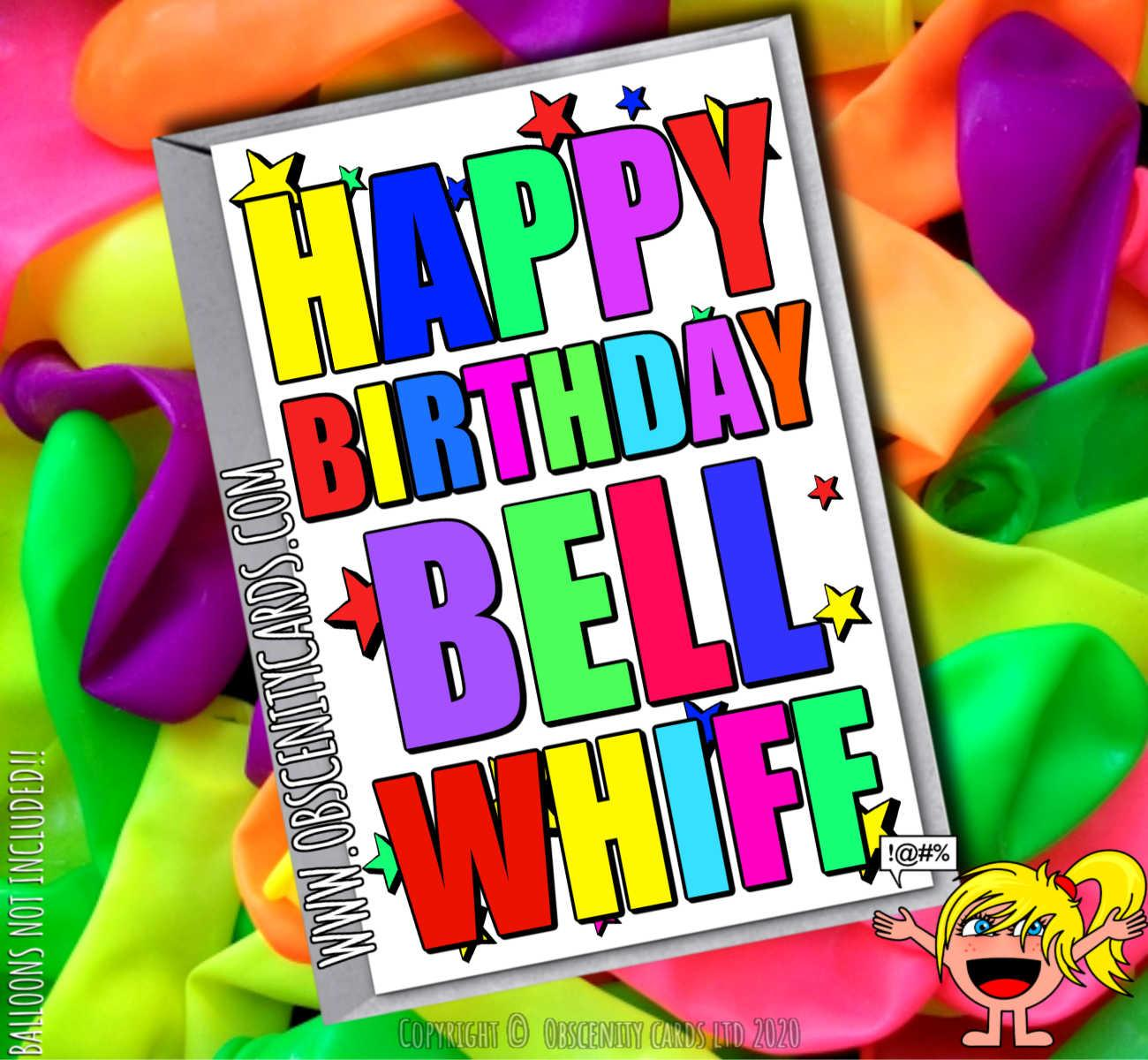HAPPY BIRTHDAY BELL WHIFF FUNNY CARD