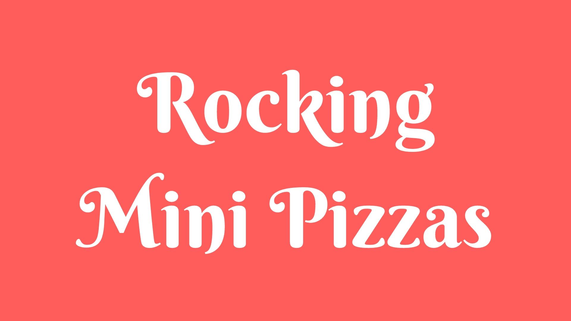Rocking Mini Pizzas