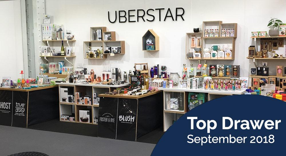Uberstar Top Drawer September 2018