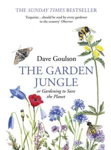 The Garden Jungle  -  Dave Goulson