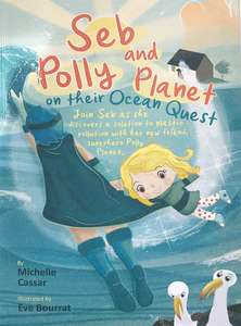 Seb and Polly Planet on their Ocean Quest - Michelle Cassar front cover