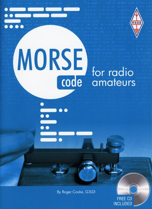 Morse Code for Radio Amateurs - 12th Edition  New  By Roger Cook