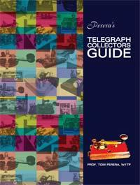Perera's Telegraph Collectors Guide By Prof. Tom Perera, W1TP