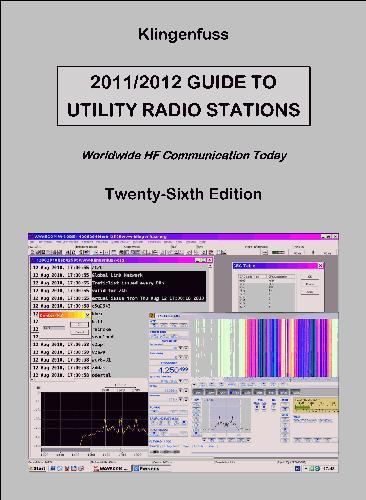 Guide to Utility Radio Stations 2011/12 Klingenfuss