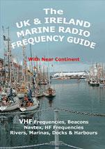 The UK & Ireland Marine Radio Frequency Guide