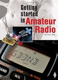 Getting Started in Amateur Radio By Steve Nichols G0KYA