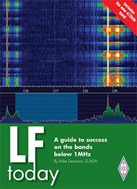 LF Today A guide to success on the bands below 1MHz  By Mike Den