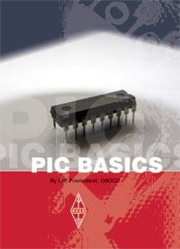 PIC Basics  By Cliff Powlesland, G8CQZ