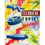 Technical Topics Scrapbook 1985-89 1st Ed. 1993