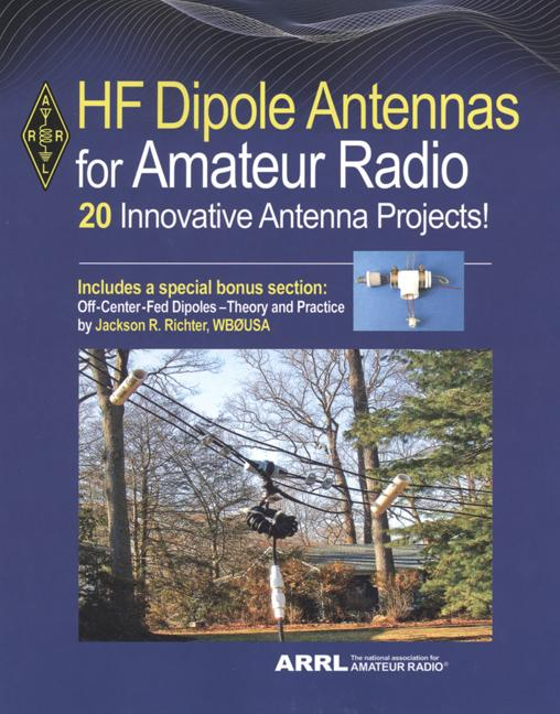 ARRL HF Dipole Antennas for Amateur Radio