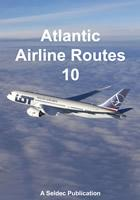 Atlantic Airline Routes Latest Edition