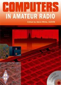Computers in Amateur Radio  New Edited by Steve White, G3ZVW