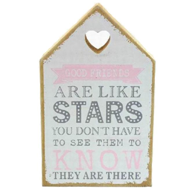 Good Friends Are Like Stars House Shaped Wood Block
