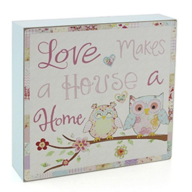 Love Makes A House A Home Owl Wood Block Sign