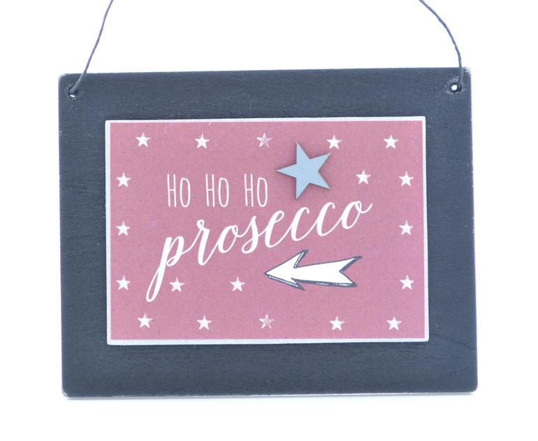 East of India Ho Ho Ho Prosecco Wood Plaque