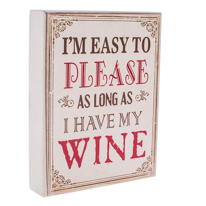 As Long As I Have Wine Wood Block Plaque
