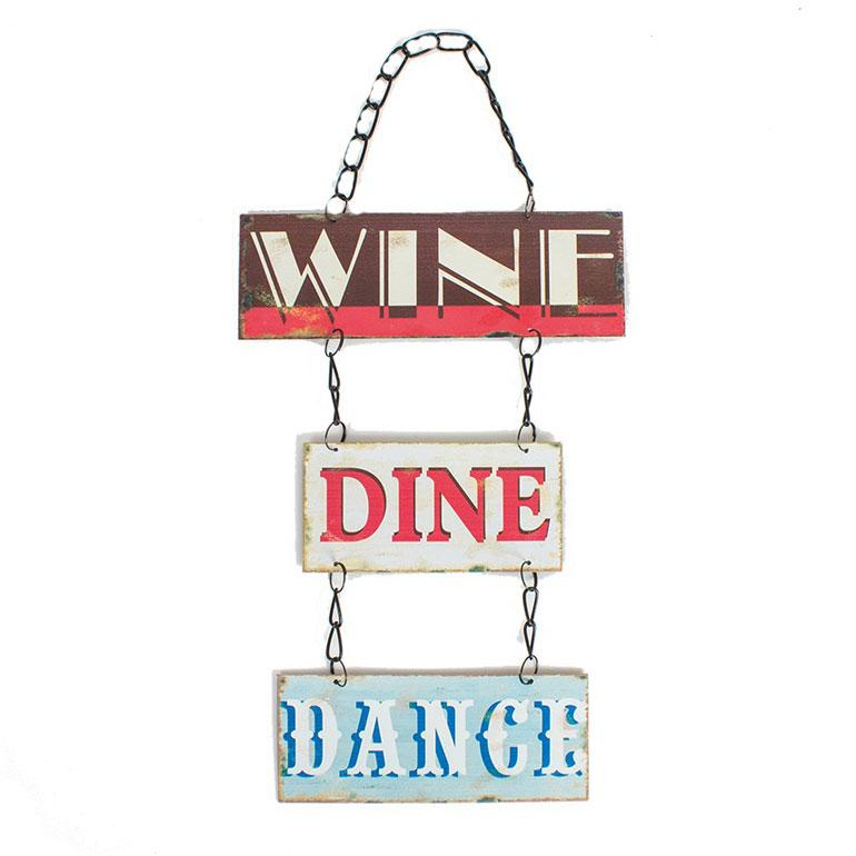Vintage Metal Wine Dine Dance Hanging Plaque