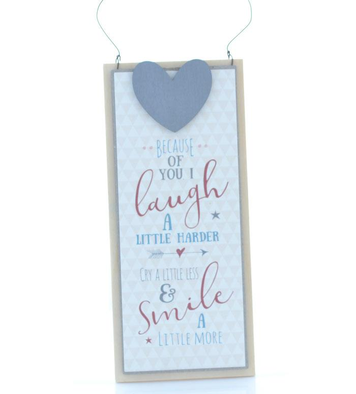 Because of You Wooden Hanging Wall Sign