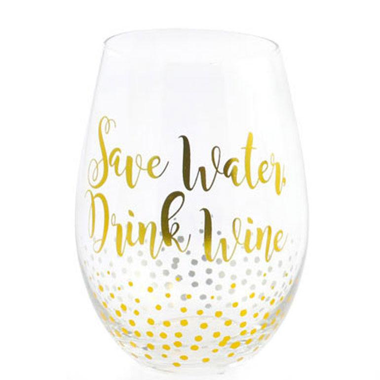 Gold Dotty Stemless Wine Glass Save Water Drink Wine