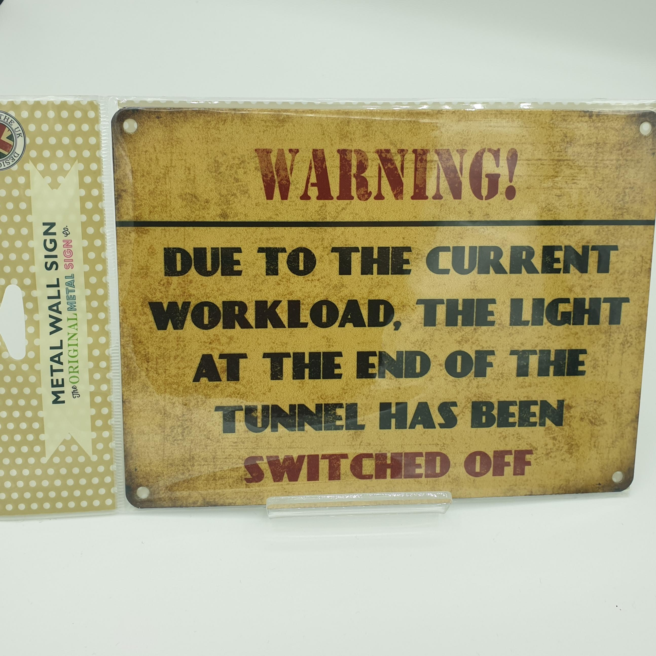 Metal Sign Tunnel Light Off