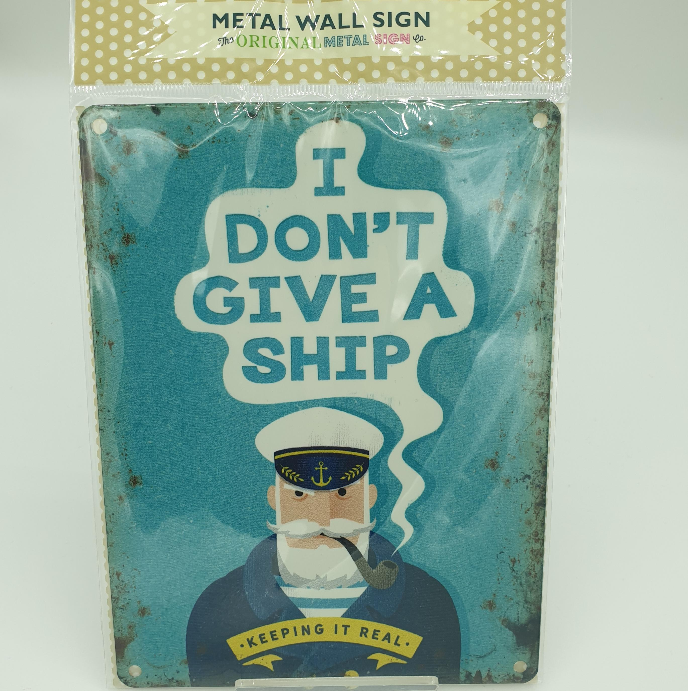 metal sign I Don't Give A Ship