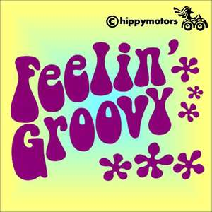 feeling groovy vinyl sticker for vehicles walls windows