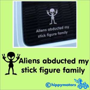 aliens abducted my stick family vinyl sticker for cars, caravans and camper vans