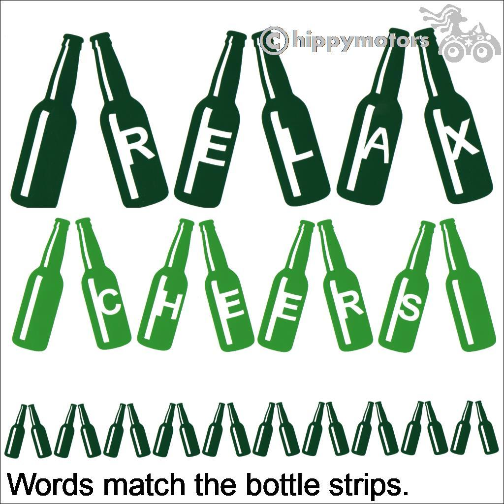 Bottle decals with cheers relax on them
