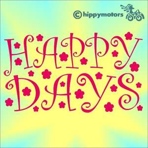 Vinyl decal with happy days on it for vehicles and walls
