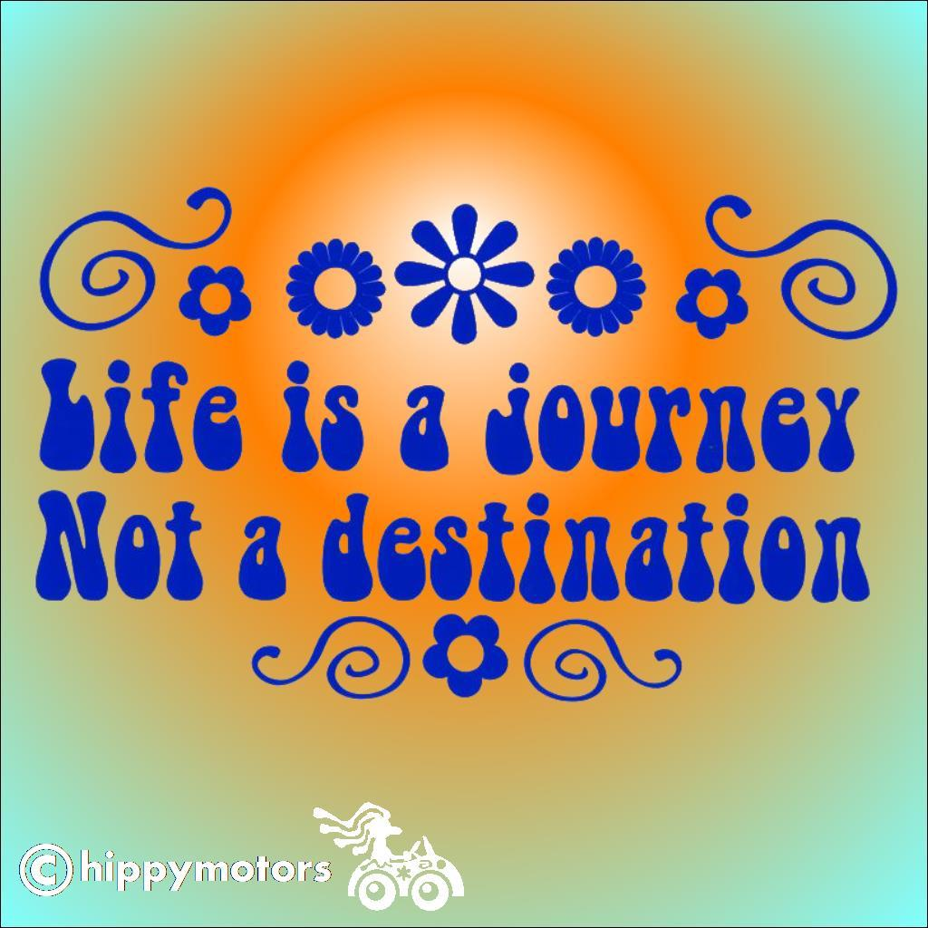 life is a journey not a destination decal