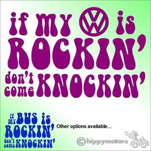 decal saying If my VW is rocking don't come knocking.