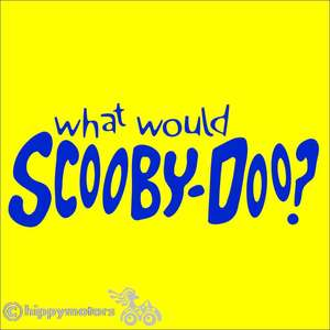what would Scooby Doo vinyl sticker for windows cars camper vans