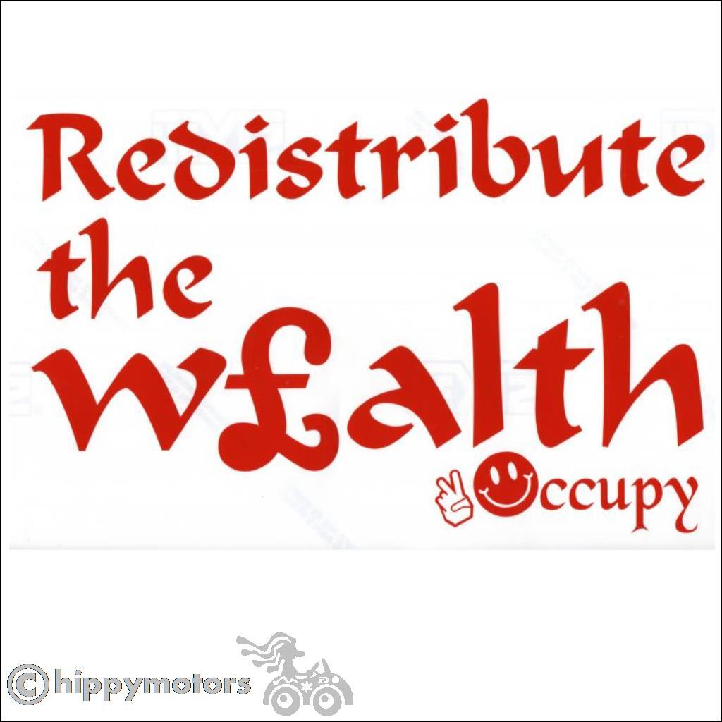 vinyl decal saying redistribute the wealth