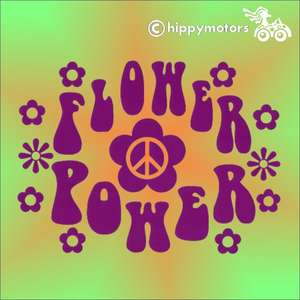 Flower Power vinyl hippy saying Decal